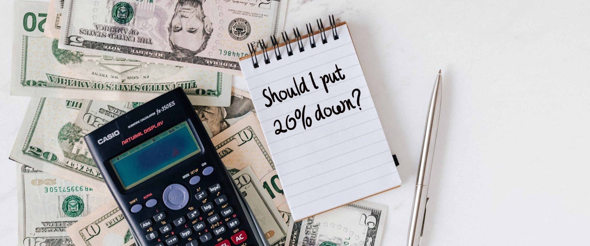 20% downpayment on a home money and calculator