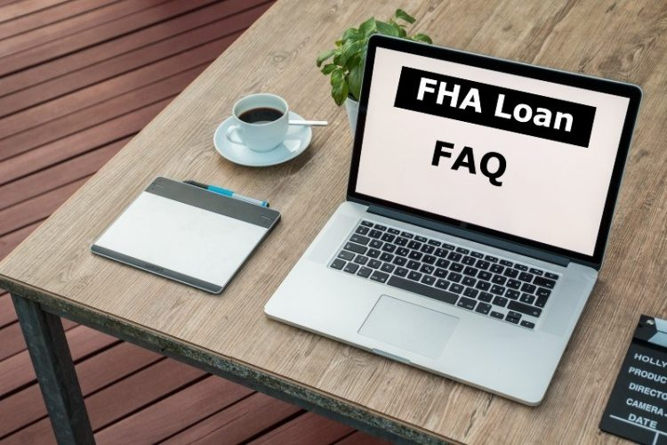 FHA FAQ: Everything You Need to Know for 2021